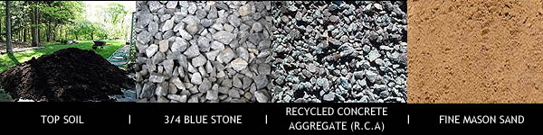 top soil, sand, blue stone gravel, recycled concrete aggegrate, RCA